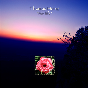 "Thomas Heinz ""For life"""